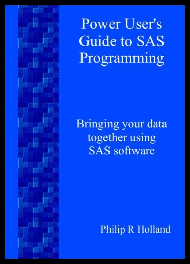 【预售】Power User's Guide to SAS Programming