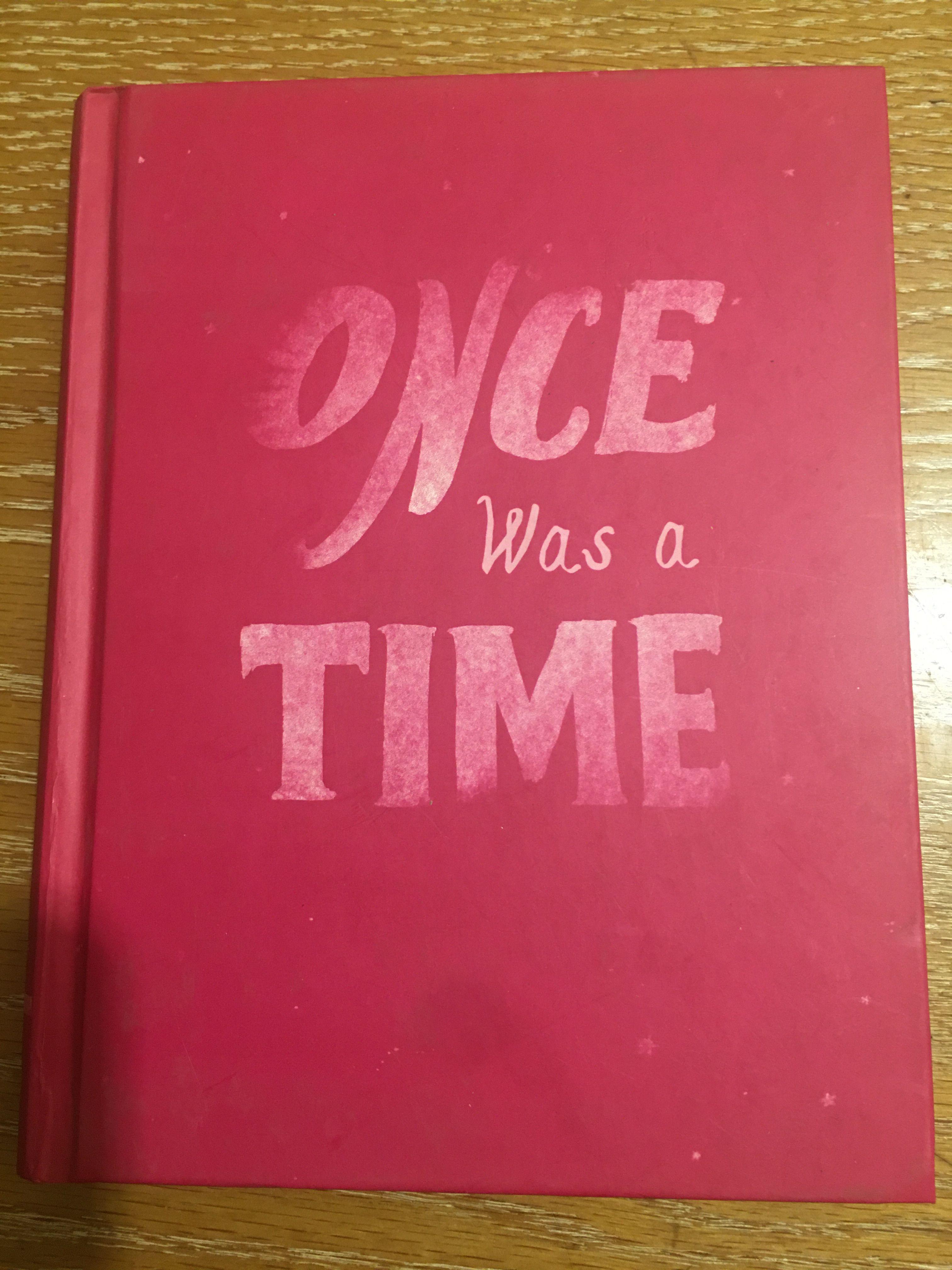 272頁精裝版 Once Was a Time 孩子必讀友誼書 Leila Sales 作品