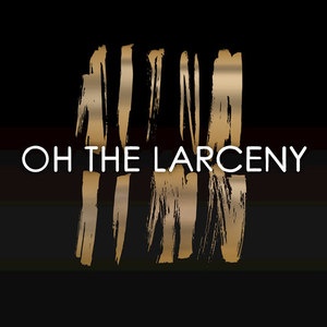 Oh The Larceny《Man on a Mission》歌词mp3网盘下载