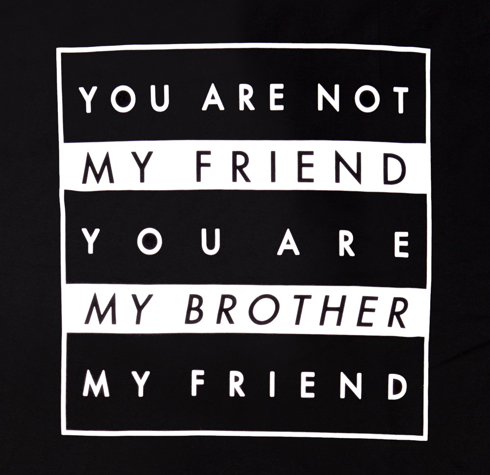 you are not my friend