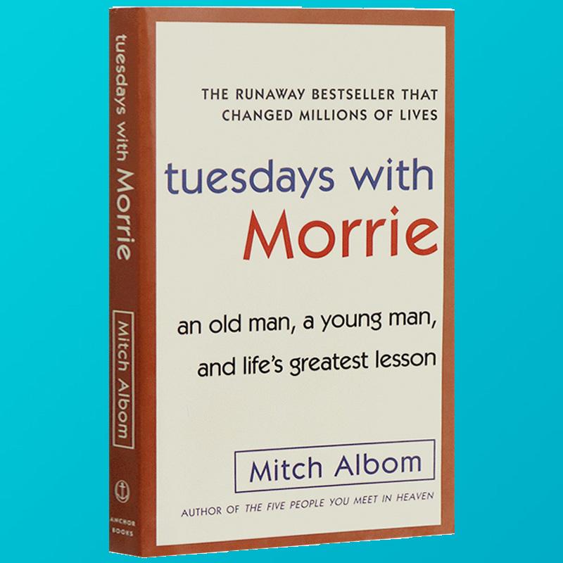 现货正版 Tuesdays with Morrie 英文原版小说全英版畅销进口书 相约星期二英文版  最后十四堂星期二的课