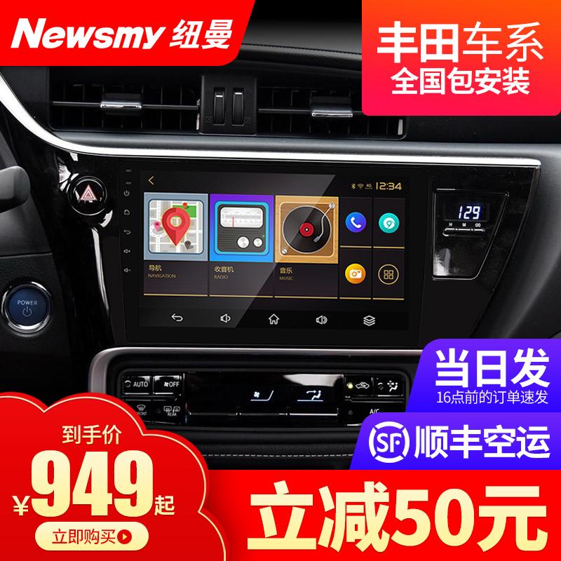 纽曼丰田致炫RAV4威驰卡罗拉凯美瑞导航影像倒车一体机中控大屏幕
