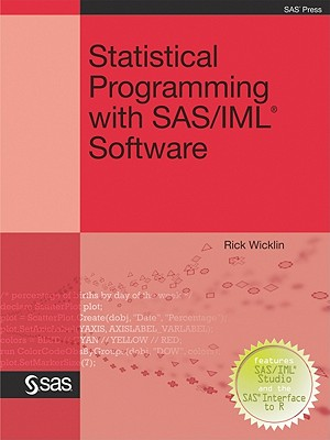 【预售】Statistical Programming with SAS/IML Software