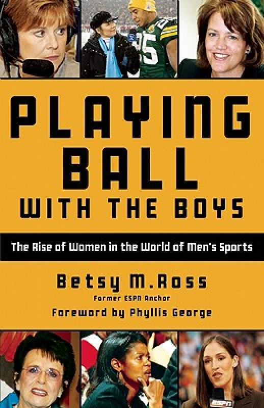 【预售】Playing Ball with the Boys: The Rise of Women in the