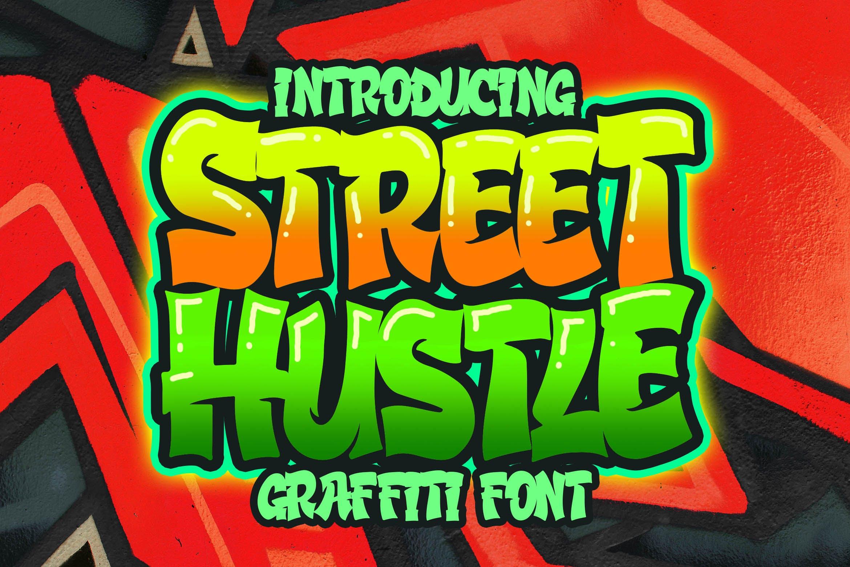 街头涂鸦艺术风格英文装饰字体 Street Hustle – Graffiti Font设计素材模板