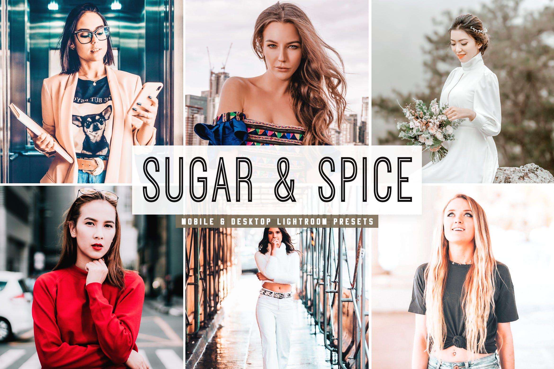 自然鲜艳暖色调照片滤镜Lightroom预设 Sugar & Spice Mobile & Desktop Lightroom Presets设计素材模板