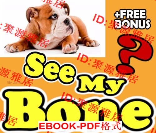Did You See My Bone?: A Kids' Learn to Read Fun
