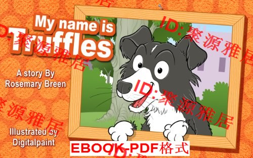 Dog Books for Kids: My Name is Truffles (Fun Rhy