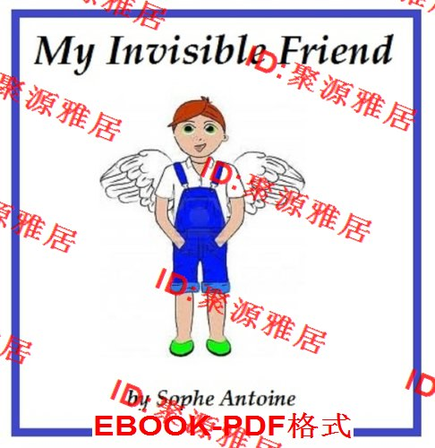 My Invisible Friend (Reader Series for kids 5 to