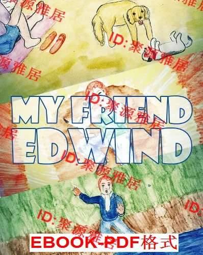 Kids Books: My Friend Edwind - Bedtime Picture B