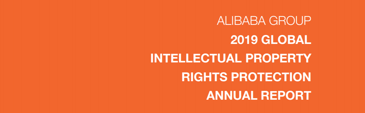 Alibaba Group 2018 Intellectual Property Rights Protection Annual Report
