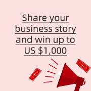 Share your business story and win up to US $1,000