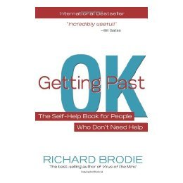 【预售】Getting Past Ok: The Self-Help Book for People Who