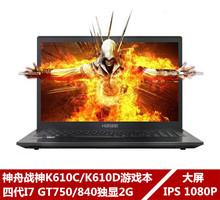 Hasee/神舟 战神K610C-i7 D1游戏笔记本电脑K610D-I5/K580D/K570C