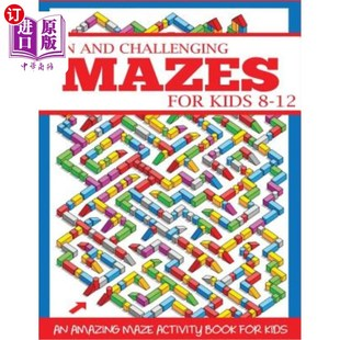 【中商海外直订】Fun and Challenging Mazes for Kids 8-12: An Amaz...
