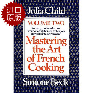 Mastering The Art Of French Cooking 2 掌握烹饪法国菜的艺术2 英文原版