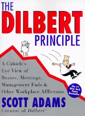 【预售】The Dilbert Principle: A Cubicle's-Eye View of