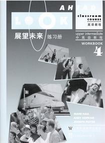 朗文 展望未来英语教程4 练习册Look ahead.teachers book 第4册 外语学习 上海教育出版社